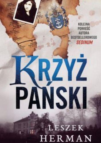 Okładka książki Krzyż Pański Leszek Herman