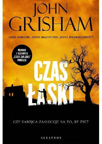 Okładka książki Czas łaski John Grisham