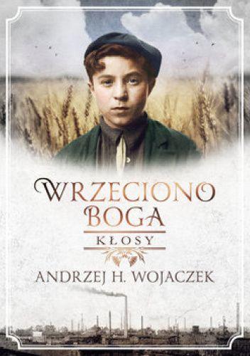 Okładka książki Kłosy Andrzej H. Wojaczek