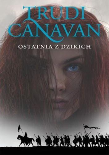 Okładka książki Ostatnia z dzikich Trudi Canavan
