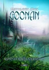 Okładka książki Rapsodia Miasta Półksiężyca Kathleen Ann Goonan