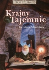 Okładka książki Krainy Tajemnic Jeff Grubb, Thomas M. Reid, Elaine Cunningham, Ed Greenwood, Richard Lee Byers, Monte Cook, Philip Athans, James Lowder, J. Robert King, Dave Gross, Brian M. Thomsen, Mary H. Herbert, Steven Brown, Keith Francis Strohm, Peter Archer