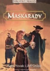 Okładka książki Maskarady Jeff Grubb,Kate Novak-Grubb