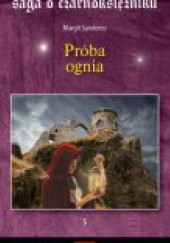 Okładka książki Próba ognia Margit Sandemo