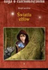 Okładka książki Światła elfów Margit Sandemo
