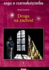 Okładka książki Droga na zachód Margit Sandemo