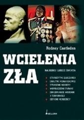 Okładka książki Wcielenia zła. Najgorsi ludzie świata Rodney Castleden