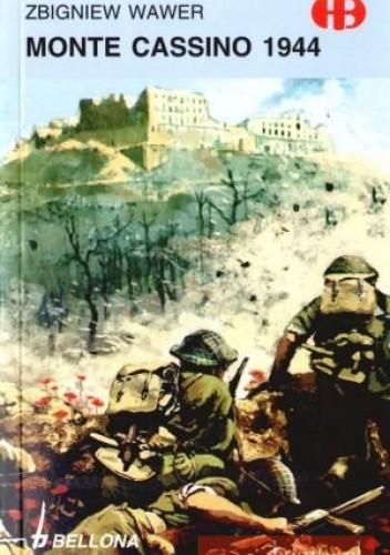 Okładka książki Monte Cassino 1944 Zbigniew Wawer