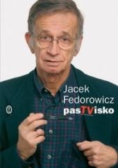 Okładka książki PasTVisko Jacek Fedorowicz