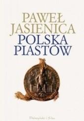 Okładka książki Polska Piastów Paweł Jasienica