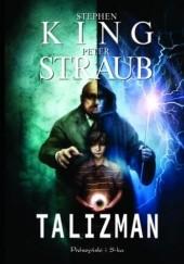 Okładka książki Talizman Stephen King,Peter Straub