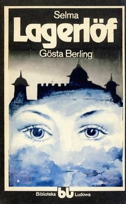 Okładka książki Gösta Berling Selma Lagerlöf