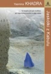 Okładka książki Jaskółki z Kabulu Yasmina Khadra
