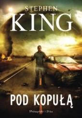 Okładka książki Pod kopułą Stephen King