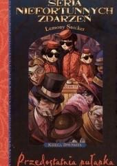 Okładka książki Przedostatnia pułapka Lemony Snicket