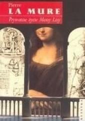 Okładka książki Prywatne życie Mony Lisy Pierre La Mure