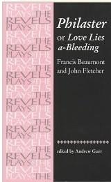 Okładka książki Philaster: Or, Love Lies A-bleeding Francis Beaumont,John Fletcher