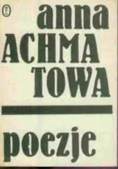 Okładka książki Poezje Anna Achmatowa