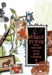 Okładka książki Cicer cum caule czyli groch z kapustą Julian Tuwim