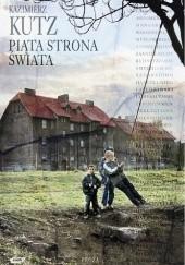 Okładka książki Piąta strona świata Kazimierz Kutz