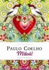 Okładka książki Miłość. Myśli zebrane Paulo Coelho