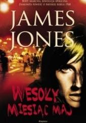 Okładka książki Wesoły miesiąc maj James Jones