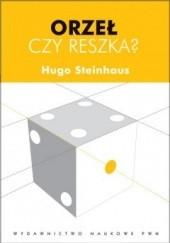 Okładka książki Orzeł czy reszka? Hugo Steinhaus