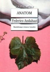 Okładka książki Anatom Federico Andahazi