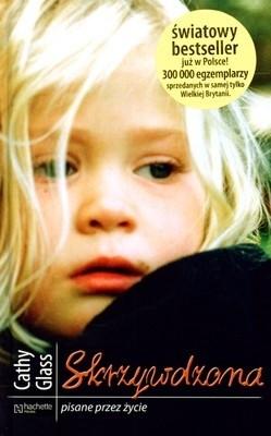 Okładka książki Skrzywdzona Cathy Glass