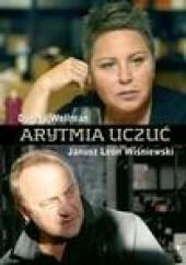 Okładka książki Arytmia uczuć Janusz Leon Wiśniewski,Dorota Wellman
