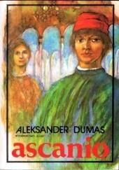 Okładka książki Ascanio Aleksander Dumas (ojciec)