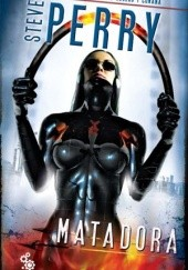 Okładka książki Matadora Steve Perry