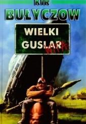Okładka książki Wielki Guslar wita! Kir Bułyczow