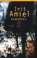 Okładka książki Osmaleni Irit Amiel