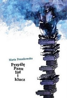 Okładka książki Przyślę Panu list i klucz Maria Pruszkowska