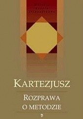 Okładka książki Rozprawa o metodzie Kartezjusz