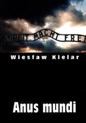 Okładka książki Anus mundi Wiesław Kielar