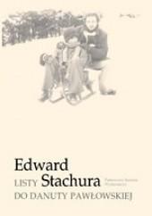 Okładka książki Listy do Danuty Pawłowskiej Edward Stachura