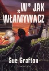 Okładka książki W jak włamywacz Sue Grafton