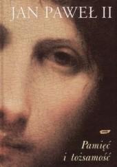Okładka książki Pamięć i tożsamość Jan Paweł II