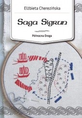Okładka książki Saga Sigrun Elżbieta Cherezińska