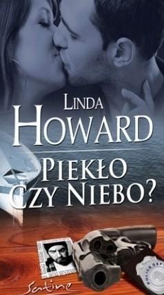 Okładka książki Piekło czy niebo? Linda Howard
