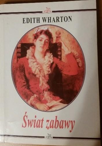 Okładka książki Świat zabawy Edith Wharton