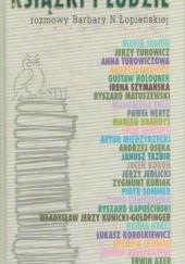 Okładka książki Książki i ludzie: Rozmowy Barbary N. Łopieńskiej Barbara Łopieńska