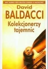 Okładka książki Kolekcjonerzy tajemnic David Baldacci