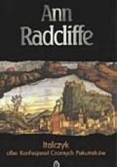 Okładka książki Italczyk albo Konfesjonał Czarnych Pokutników Ann Radcliffe