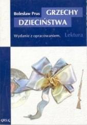 Okładka książki Grzechy dzieciństwa Bolesław Prus