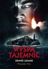 Okładka książki Wyspa tajemnic Dennis Lehane