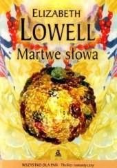 Okładka książki Martwe słowa Elizabeth Lowell