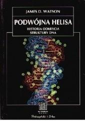 Okładka książki Podwójna helisa. Historia odkrycia struktury DNA James D. Watson